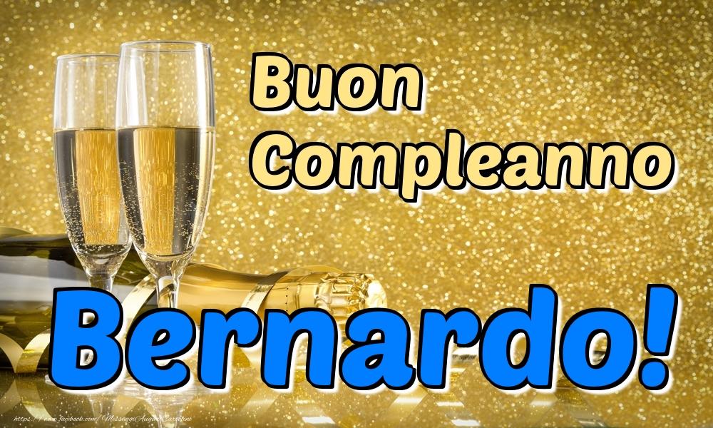 Cartoline di compleanno - Buon Compleanno Bernardo!