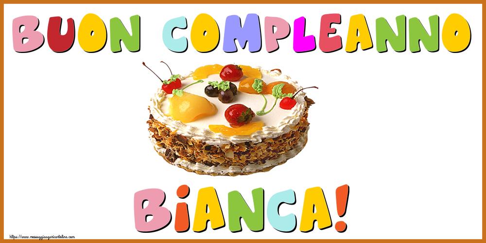 Cartoline di compleanno - Buon Compleanno Bianca!