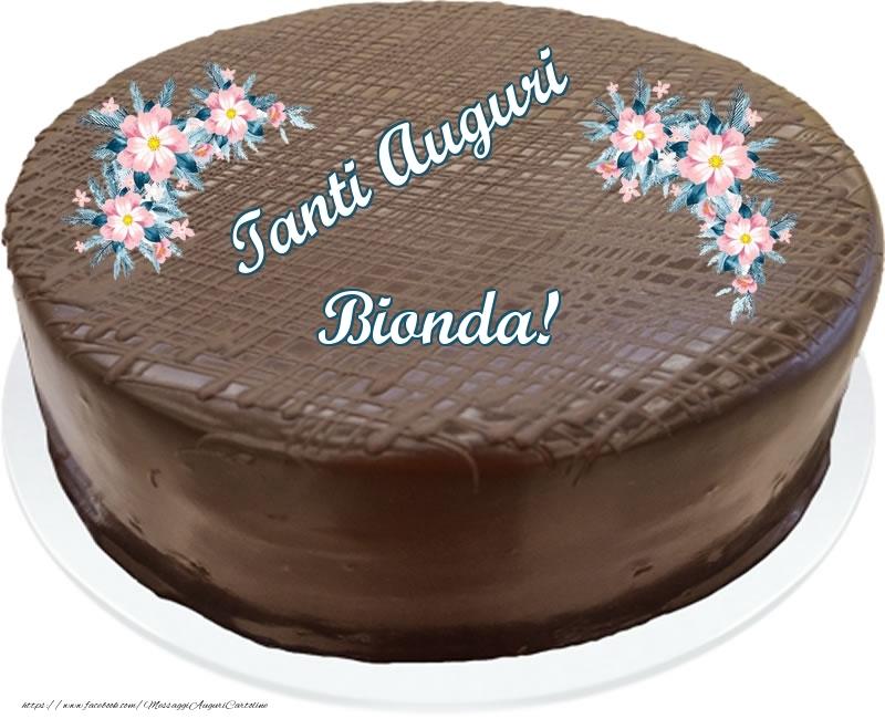 Cartoline di compleanno - Tanti Auguri Bionda! - Torta al cioccolato