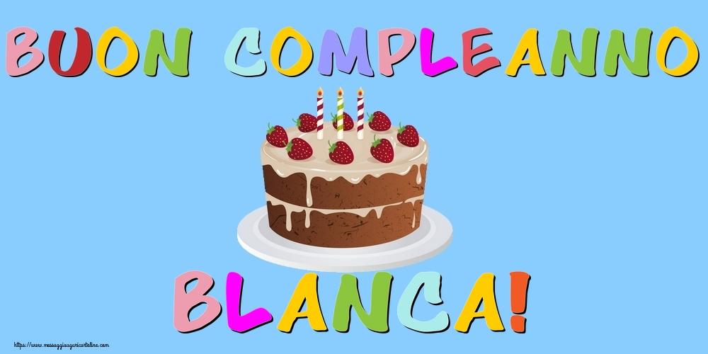 Cartoline di compleanno - Buon Compleanno Blanca!