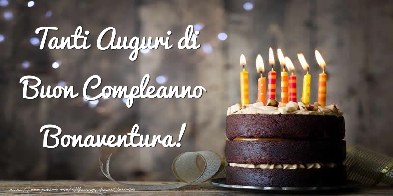 Cartoline di compleanno - Tanti Auguri di Buon Compleanno Bonaventura!