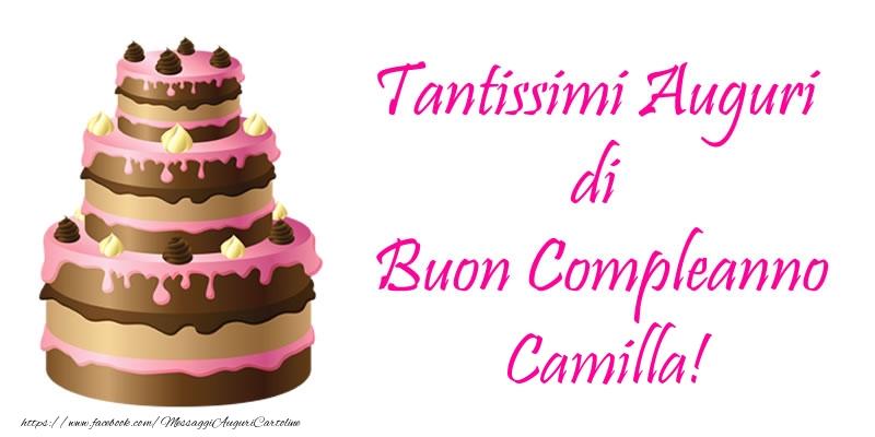 Cartoline di compleanno - Torta - Tantissimi Auguri di Buon Compleanno Camilla!