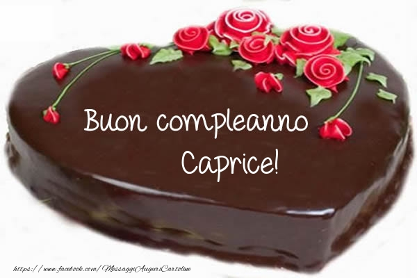 Cartoline di compleanno - Buon compleanno Caprice!