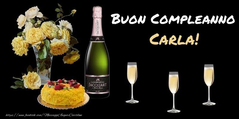 Cartoline di compleanno - Fiori e torta per te Carla! Buon Compleanno!