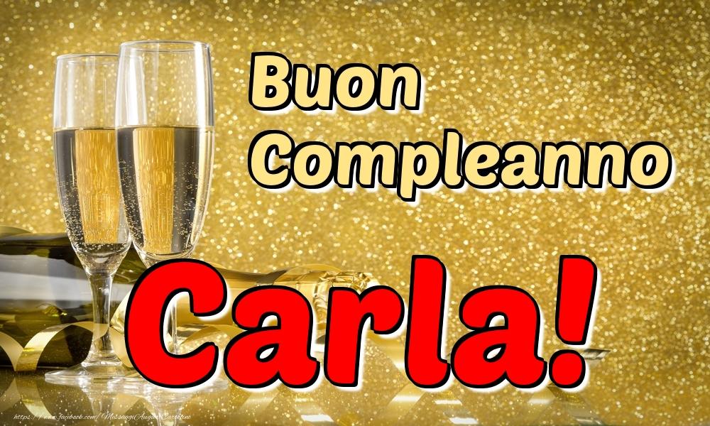 Cartoline di compleanno - Buon Compleanno Carla!