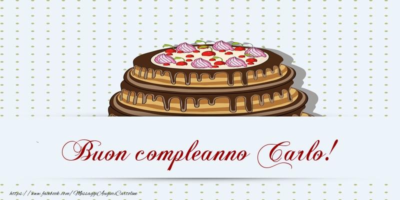 Cartoline di compleanno - Buon compleanno Carlo! Torta