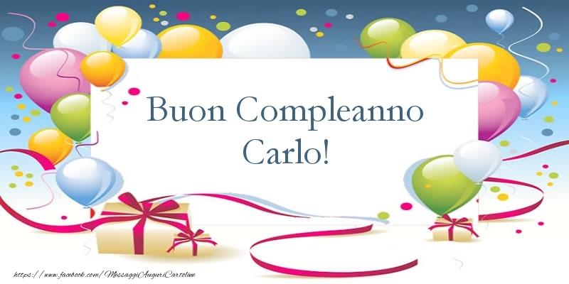 Cartoline di compleanno - Buon Compleanno Carlo