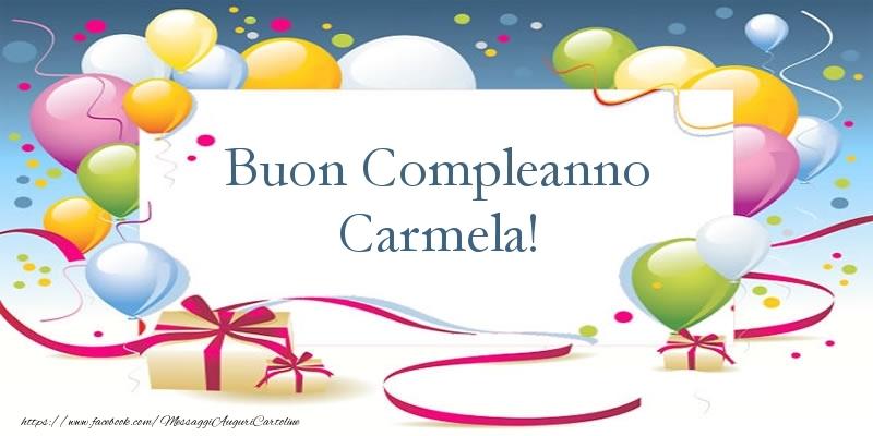 Cartoline di compleanno - Buon Compleanno Carmela