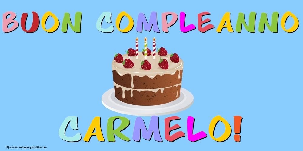 Cartoline di compleanno - Buon Compleanno Carmelo!