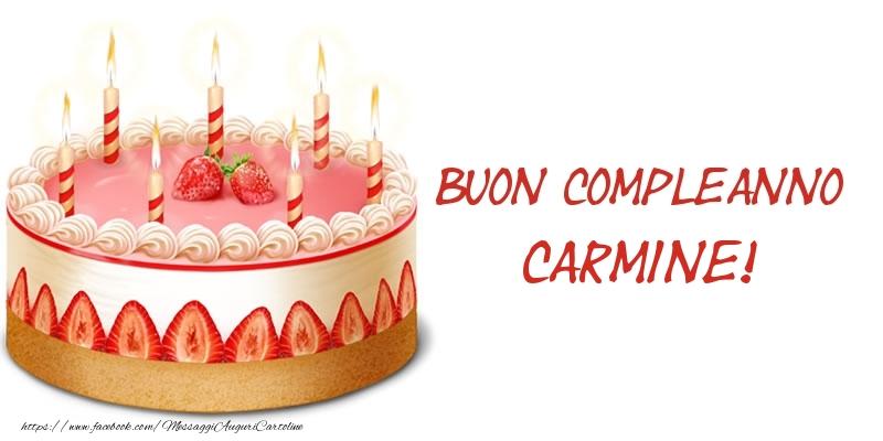 Cartoline di compleanno - Torta Buon Compleanno Carmine!