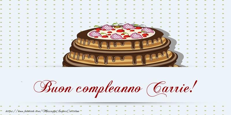 Cartoline di compleanno - Buon compleanno Carrie! Torta