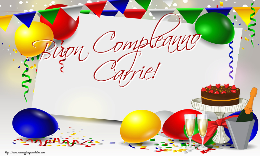 Cartoline di compleanno - Buon Compleanno Carrie!