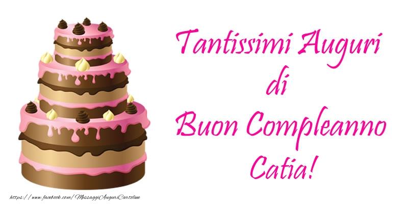 Cartoline di compleanno - Torta - Tantissimi Auguri di Buon Compleanno Catia!