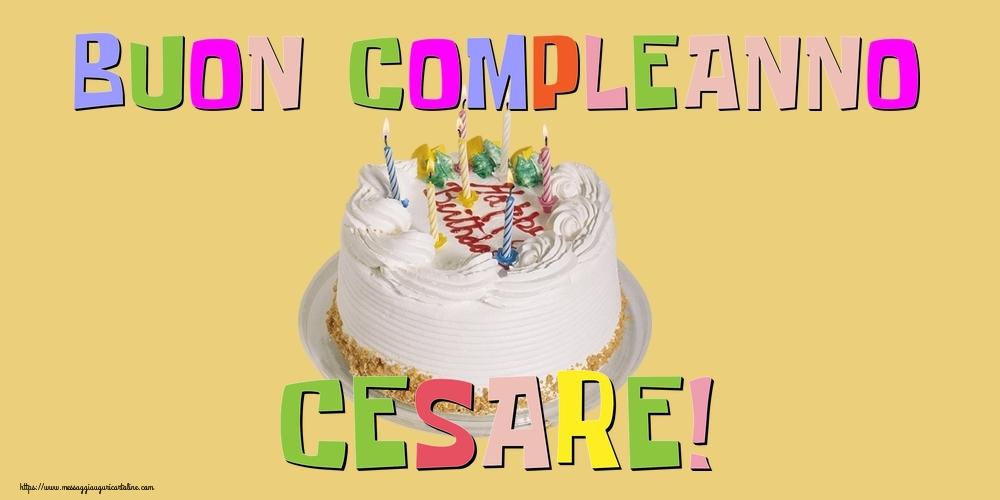 Cartoline di compleanno - Buon Compleanno Cesare!