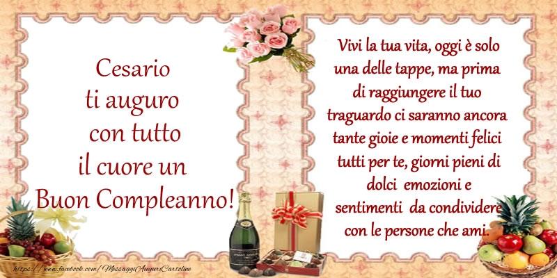 Cartoline di compleanno - Cesario ti auguro con tutto il cuore un Buon Compleanno!