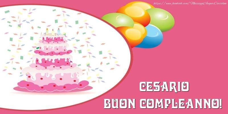 Cartoline di compleanno - Torta per Cesario Buon Compleanno!
