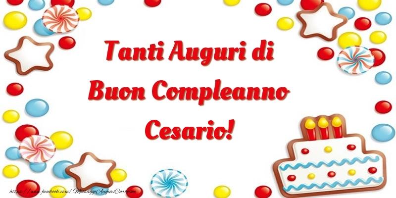 Cartoline di compleanno - Tanti Auguri di Buon Compleanno Cesario!