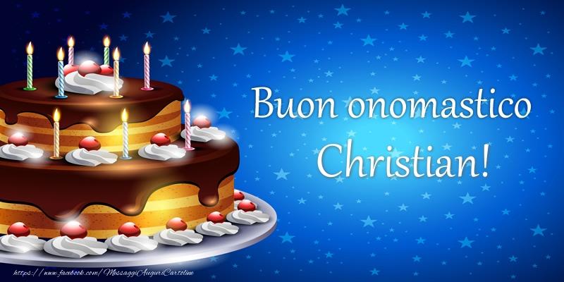 Cartoline di compleanno - Buon onomastico Christian!