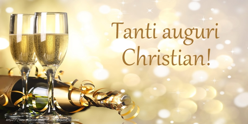 Cartoline di compleanno - Tanti auguri Christian!