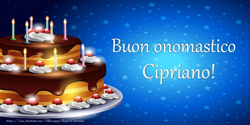 Cartoline di compleanno - Buon onomastico Cipriano!