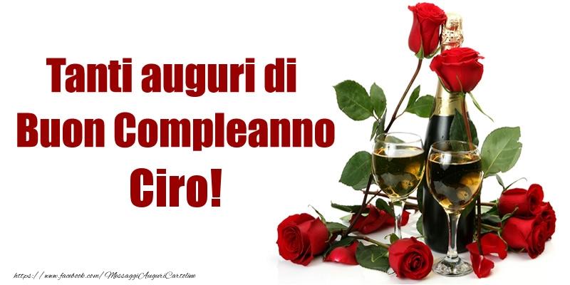Cartoline di compleanno - Tanti auguri di Buon Compleanno Ciro!