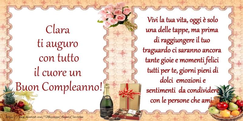 Cartoline di compleanno - Clara ti auguro con tutto il cuore un Buon Compleanno!