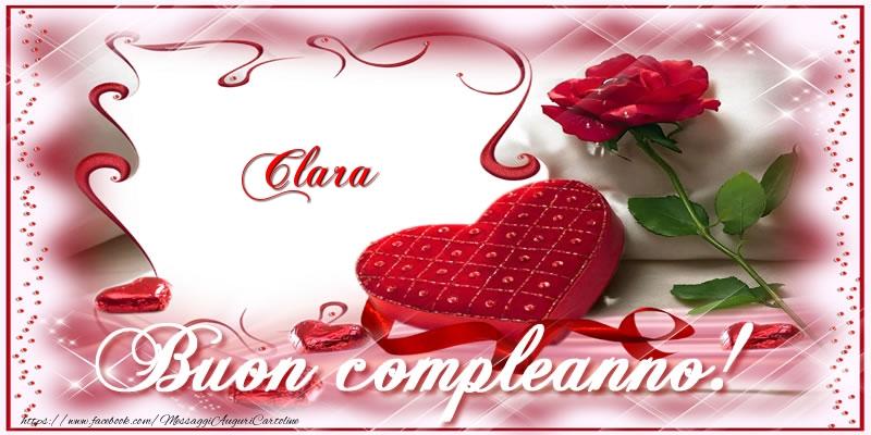 Cartoline di compleanno - Clara Buon Compleanno Amore!