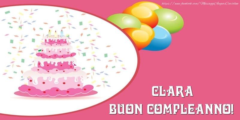 Cartoline di compleanno - Torta per Clara Buon Compleanno!