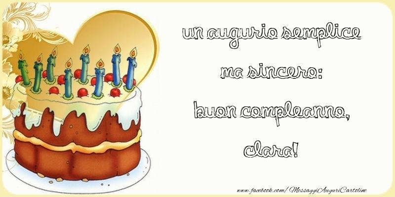 Cartoline di compleanno - Un augurio semplice ma sincero: Buon compleanno, Clara