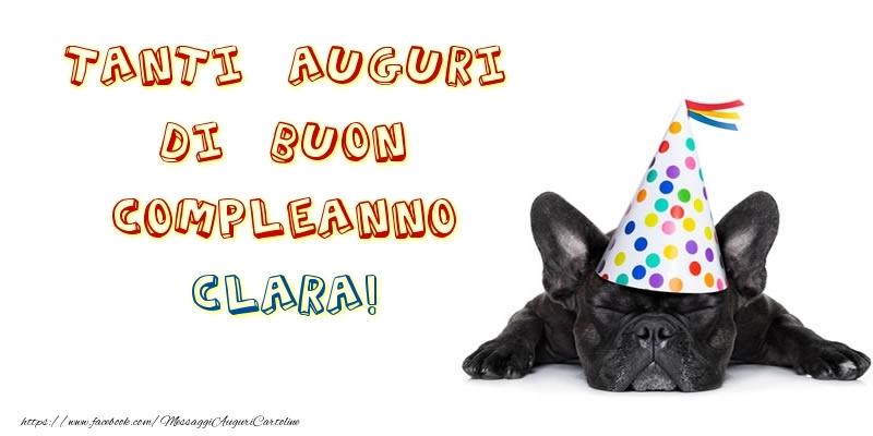 Cartoline di compleanno - Tanti Auguri di Buon Compleanno Clara!