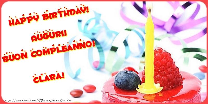 Cartoline di compleanno - Happy birthday! Auguri! Buon Compleanno! Clara