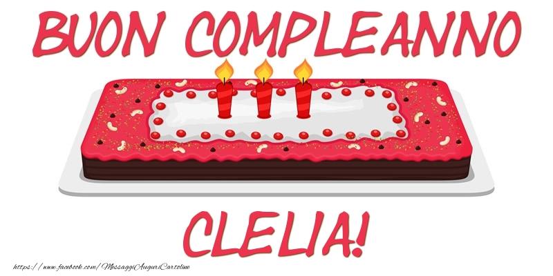 Cartoline di compleanno - Buon Compleanno Clelia!