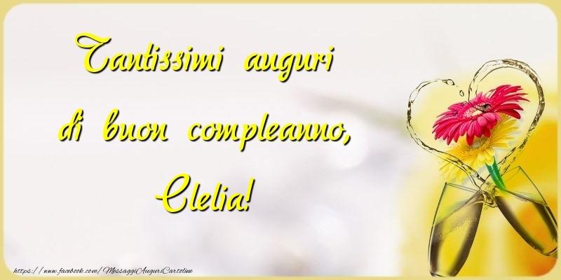 Cartoline di compleanno - Tantissimi auguri di buon compleanno, Clelia