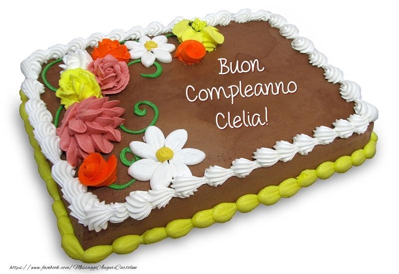 Cartoline di compleanno - Torta al cioccolato: Buon Compleanno Clelia!
