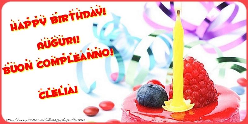 Cartoline di compleanno - Happy birthday! Auguri! Buon Compleanno! Clelia