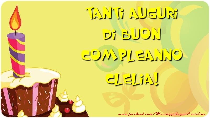 Cartoline di compleanno - Tanti Auguri di Buon Compleanno Clelia