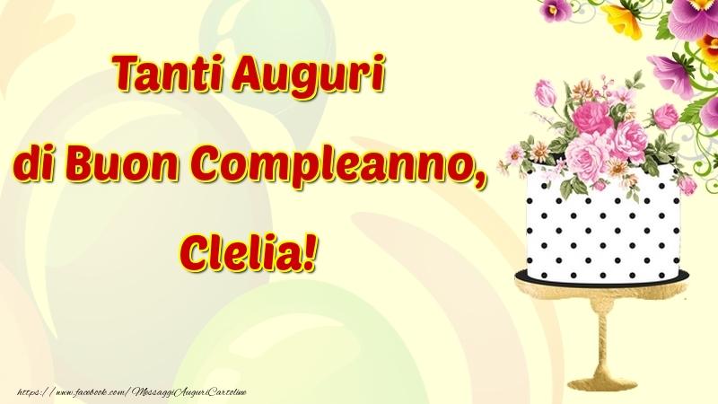 Cartoline di compleanno - Tanti Auguri di Buon Compleanno, Clelia