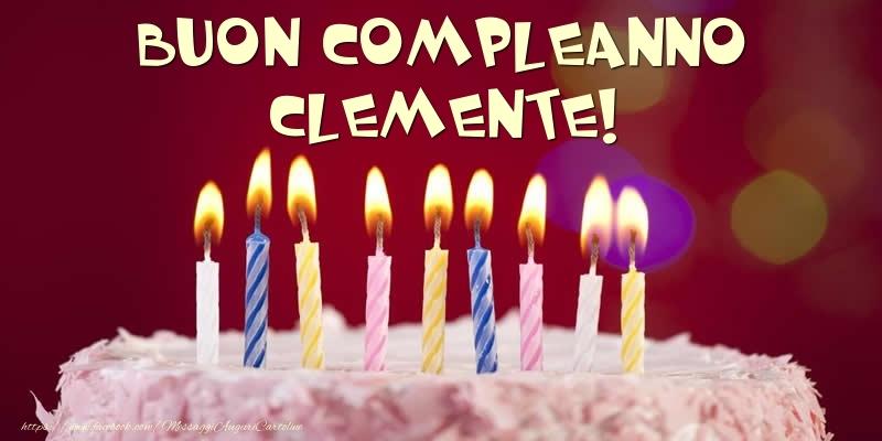 Cartoline di compleanno - Torta - Buon compleanno, Clemente!