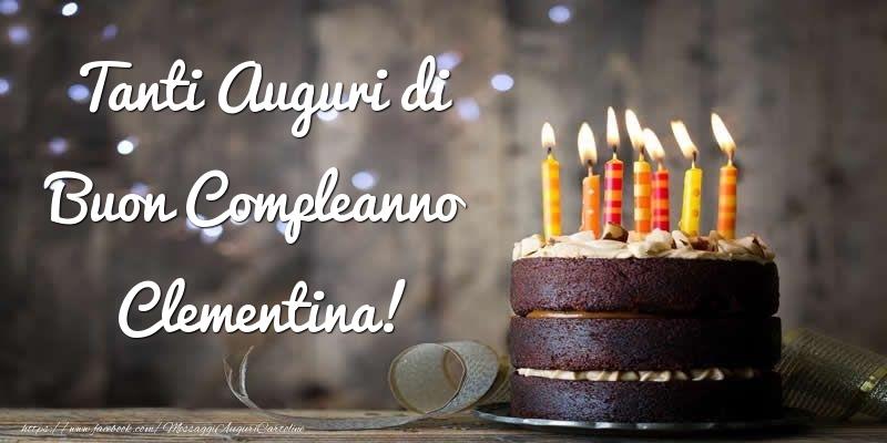 Cartoline di compleanno - Tanti Auguri di Buon Compleanno Clementina!