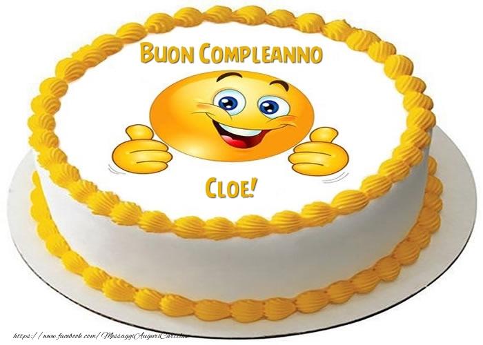 Cartoline di compleanno - Torta Buon Compleanno Cloe!