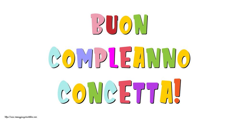 Cartoline di compleanno - Buon compleanno Concetta!