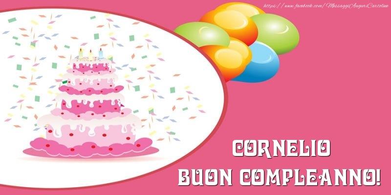 Cartoline di compleanno - Torta per Cornelio Buon Compleanno!