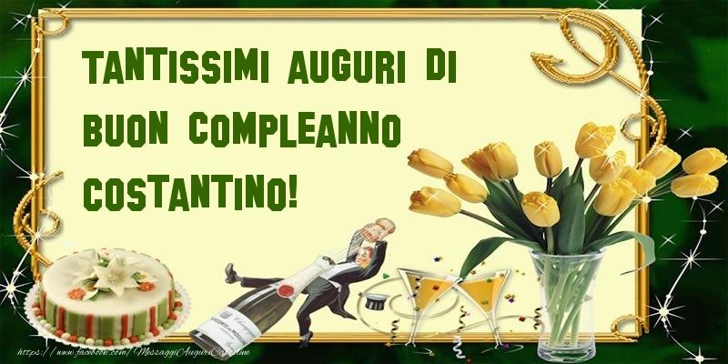 Cartoline di compleanno - Tantissimi auguri di buon compleanno Costantino!