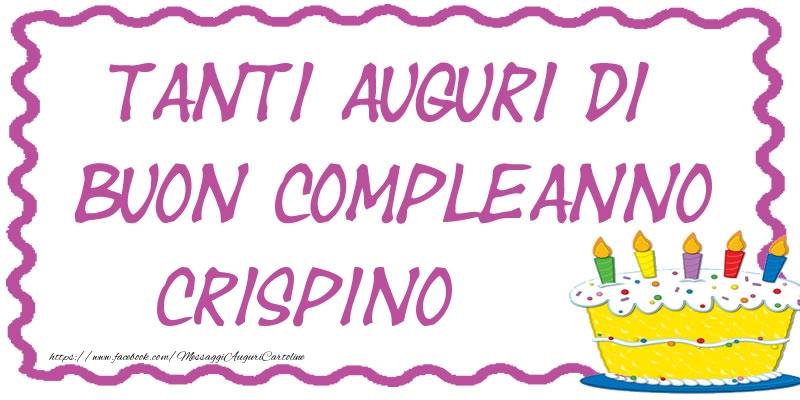 Cartoline di compleanno - Tanti Auguri di Buon Compleanno Crispino