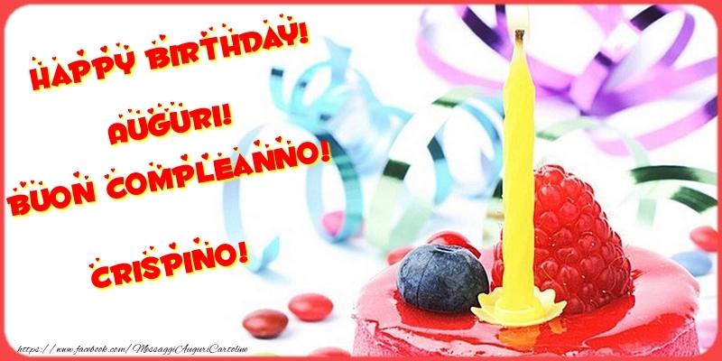 Cartoline di compleanno - Happy birthday! Auguri! Buon Compleanno! Crispino
