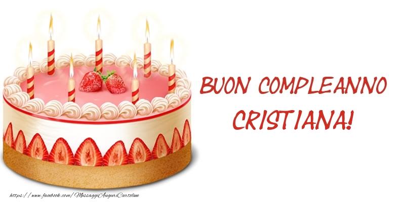 Cartoline di compleanno - Torta Buon Compleanno Cristiana!