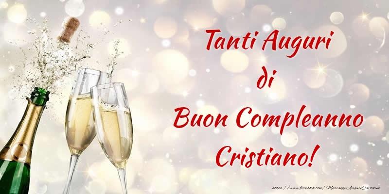 Estremamente Tanti Auguri di Buon Compleanno Cristiano! - Cartoline di  UJ27