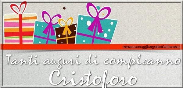 Cartoline di compleanno - Tanti auguri di Compleanno Cristoforo