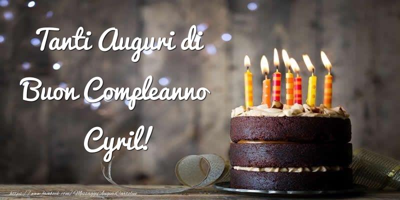 Cartoline di compleanno - Tanti Auguri di Buon Compleanno Cyril!
