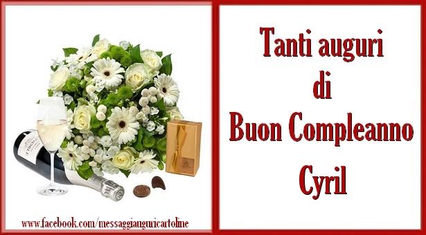 Cartoline di compleanno - Tanti auguri di Buon Compleanno Cyril